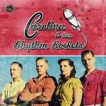 Carolina & her Rhythm Rockets
