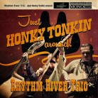Just Honky Tonkin Around!