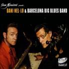 'Dani Nel – Lo & Barcelona Big Blues Band'